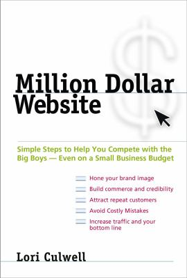 Details about Million dollar website : simple steps to help you compete with the big boys--even on a small business budget