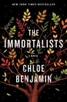 The Immortalists by Benjamin, Chloe © 2018 (Added: 1/16/18)