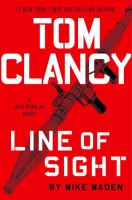 Tom Clancy Line Of Sight by Maden, Mike © 2018 (Added: 6/12/18)