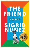 The Friend by Nunez, Sigrid © 2018 (Added: 2/12/18)