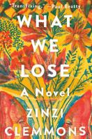 Cover art for What We Lose
