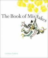 The+book+of+mistakes by Luyken, Corinna © 2017 (Added: 5/17/17)