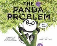 The+panda+problem by Underwood, Deborah © 2019 (Added: 5/2/19)