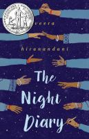 The+night+diary by Hiranandani, Veera © 2018 (Added: 3/8/18)