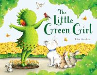The+little+green+girl by Anchin, Lisa © 2019 (Added: 6/28/19)