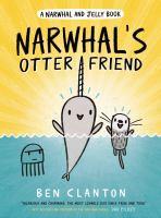 Narwhals+otter+friend by Clanton, Ben © 2019 (Added: 8/5/19)