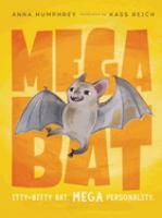 Megabat by Humphrey, Anna © 2018 (Added: 10/10/18)