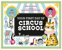 Your+first+day+of+circus+school by Lazar, Tara © 2019 (Added: 8/29/19)