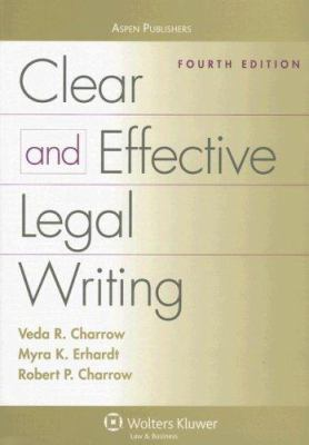 Clear and Effective Legal Writing cover art