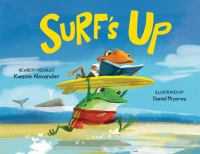 Surfs+up by Alexander, Kwame © 2016 (Added: 6/15/16)