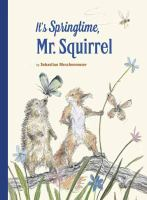 Its+springtime+mr+squirrel by Meschenmoser, Sebastian © 2018 (Added: 2/12/18)
