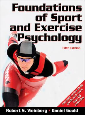 Foundations of Sport and Exercise Psychology (5th edition)
