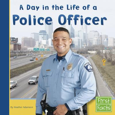 Cover Image of A Day in the Life of a Police Officer