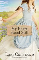 My Heart Stood Still by Copeland, Lori © 2015 (Added: 4/3/15)