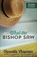 What The Bishop Saw by Chapman, Vannetta © 2017 (Added: 7/7/17)