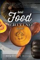 Cover art for Best Food Writing 2016