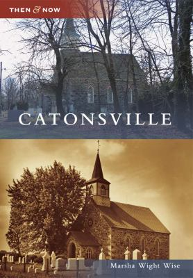 Book cover for Catonsville Then & Now