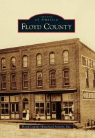 Floyd County by Floyd County Historical Society © 2012 (Added: 4/23/18)