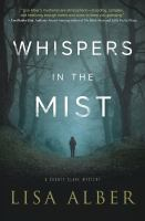 Whispers In The Mist : A County Clare Mystery by Alber, Lisa © 2016 (Added: 10/11/16)