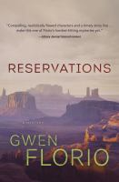 Reservations by Florio, Gwen © 2017 (Added: 9/6/17)