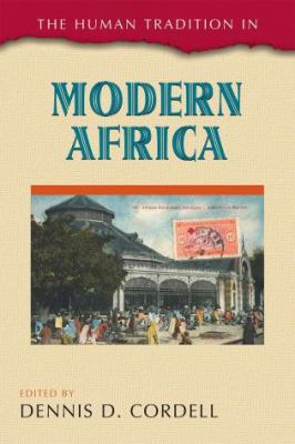 The Human Tradition in Modern Africa book cover art