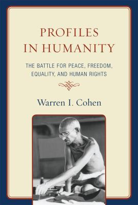 Details about Profiles in humanity : the battle for peace, freedom, equality, and human rights