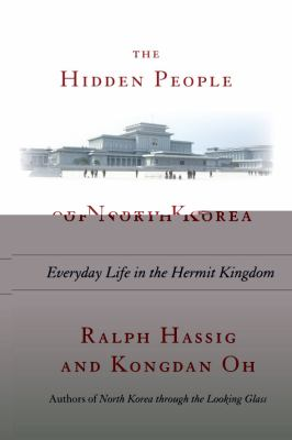 cover photo: The Hidden People of North Korea: Everyday Life in the Hermit Kingdom
