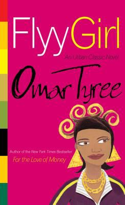 Flyy Girl: An Urban Classic Novel