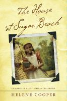cover of The House at Sugar Beach: In Search of a Lost African Childhood