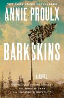 Barkskins : A Novel by Proulx, Annie © 2016 (Added: 6/14/16)