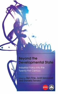 cover art for Beyond the Developmental State: Industrial Policy into the Twenty-First Century