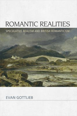 Cover art for Romantic Realities:  Speculative Realism and British Romanticism