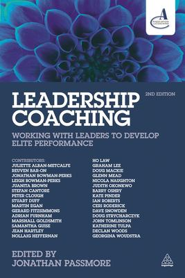 cover of Leadership Coaching: Working with Leaders to Develop Elite Performance edited by Jonathan Passmore