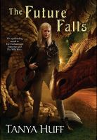 The Future Falls by Huff, Tanya © 2014 (Added: 1/15/15)