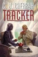 Tracker : A Foreigner Novel by Cherryh, C. J. © 2015 (Added: 4/7/15)