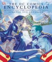 The Dc Comics Encyclopedia : The Definitive Guide To The Characters Of The Dc Universe by Beatty, Scott © 2008 (Added: 6/27/16)