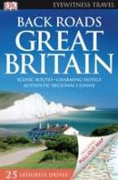 Eyewitness Travel Back Roads Great Britain by  © 2010 (Added: 10/11/16)