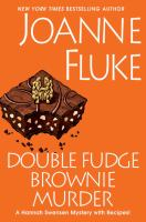 Double Fudge Brownie Murder by Fluke, Joanne © 2015 (Added: 2/25/15)