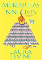 Murder Has Nine Lives : A Jaine Austen Mystery by Levine, Laura © 2016 (Added: 9/9/16)