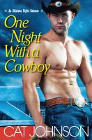 One Night With A Cowboy : An Oklahoma Nights Romance by Johnson, Cat &copy; 2013 (Added: 5/7/13)