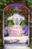 Death Comes To London by Lloyd, Catherine © 2014 (Added: 1/15/15)