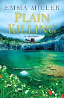 Plain Killing by Miller, Emma © 2015 (Added: 3/20/15)