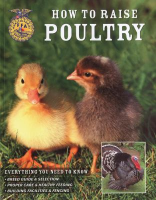 Details about How to Raise Poultry: Everything You Need to Know