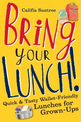 cover of Bring Your Lunch!
