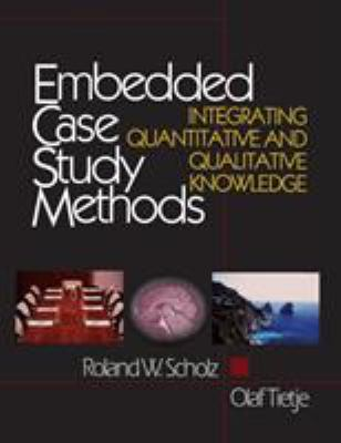 Book jacket for Embedded Case Study Methods: Integrating Quantitative and Qualitative Knowledge
