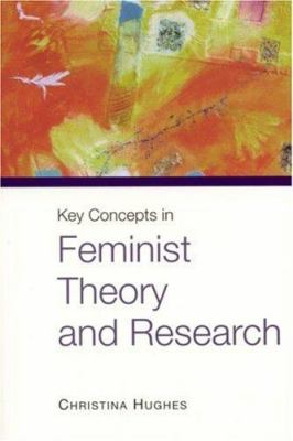 Book jacket for Key Concepts in Feminist Theory and Research