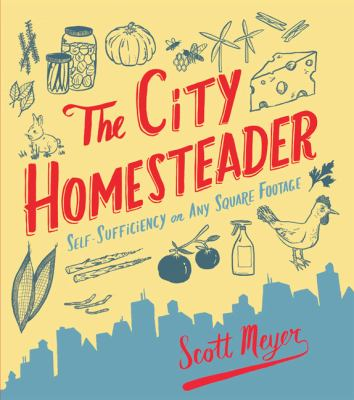 Cover image for The city homesteader