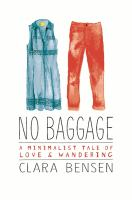 Book cover of No Baggage: A Minimalist Tale of Love and Wandering