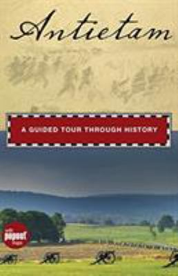 Book cover for Antietam: a guided tour through history