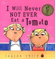 Cover art for I will Never Not Ever Eat a Tomato